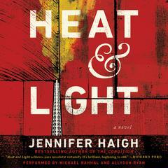 Heat and Light by Jennifer Haigh