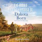 Dakota Born by Debbie Macomber