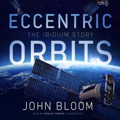 Eccentric Orbits by John Bloom