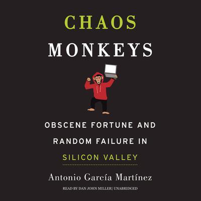Chaos Monkeys by Antonio García Martínez