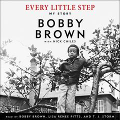 Every Little Step by Bobby Brown, Nick Chiles