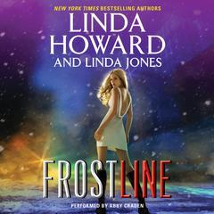 Frost Line by Linda Howard, Linda Jones