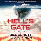Hell's Gate by Bill Schutt, J. R. Finch