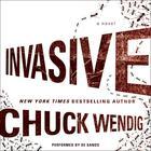 Invasive by Chuck Wendig