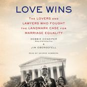 Love Wins by Debbie Cenziper, Jim Obergefell
