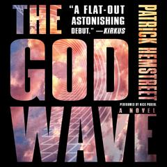 The God Wave by Patrick Hemstreet