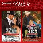 In Pursuit of His Wife & Twins for the Texan by Kristi Gold, Charlene Sands