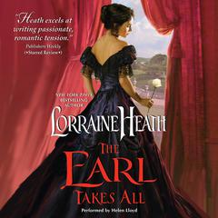 The Earl Takes All by Lorraine Heath