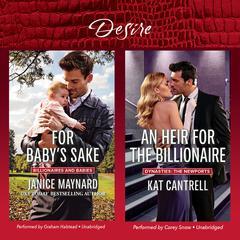 For Baby's Sake & An Heir for the Billionaire by Janice Maynard