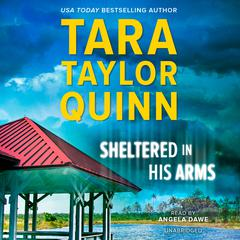 Sheltered in His Arms by Tara Taylor Quinn