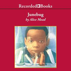 Junebug by Alice Mead