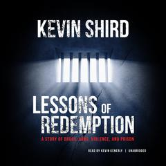 Lessons of Redemption by Kevin Shird