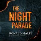 The Night Parade by Ronald Malfi
