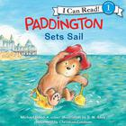 Paddington Sets Sail by Michael Bond
