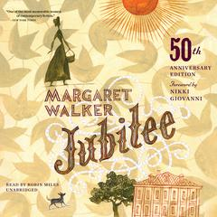 Jubilee, 50th Anniversary Edition by Margaret Walker