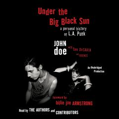 Under the Big Black Sun by John Doe, Tom DeSavia