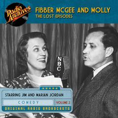 Fibber McGee and Molly, the Lost Episodes, Volume 2 by Jim Jordan