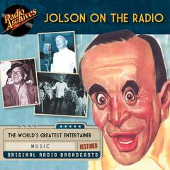 Jolson on the Radio by Dreamscape Media