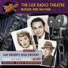 Lux Radio Theatre, Murder and Mayhem by Dreamscape Media