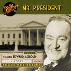 Mr. President, Volume 1 by various authors