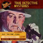 True Detective Mysteries by various authors