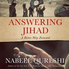 Answering Jihad by Nabeel Qureshi