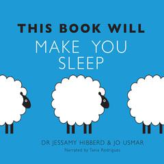 This Book Will Make You Sleep by Dr. Jessamy Hibberd, Jo Usmar