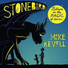 Stonebird by Mike Revell
