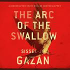 The Arc of the Swallow by S. J. Gazan