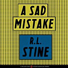 A Sad Mistake by R. L. Stine