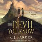 The Devil You Know by K. J. Parker