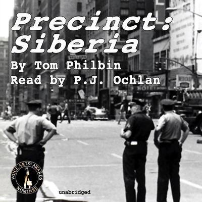 Precinct: Siberia by Tom Philbin