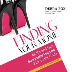 Finding Your Moxie by Debra Fox