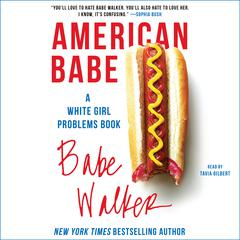 American Babe by Babe Walker