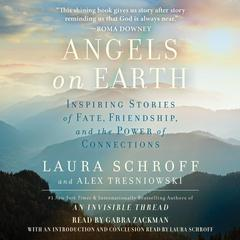 Angels on Earth by Laura Schroff