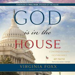 God Is in the House by Virginia Foxx