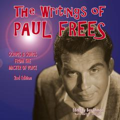 The Writings of Paul Frees by Paul Frees