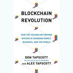 Blockchain Revolution by Don Tapscott, Alex Tapscott
