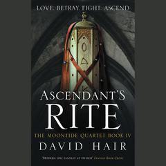 Ascendant's Rite by David Hair