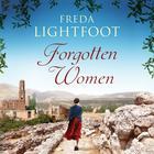 Forgotten Women by Freda Lightfoot