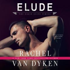 Elude by Rachel Van Dyken