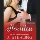 Heartless by J. Sterling