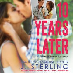 10 Years Later by J. Sterling