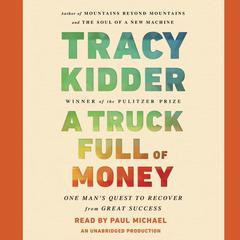 Truck Full of Money by Tracy Kidder