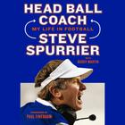 Head Ball Coach by Steve Spurrier, Buddy Martin
