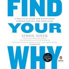 Find Your Why by Peter Docker, David Mead, Simon Sinek