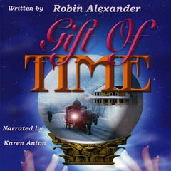 Gift of Time by Robin Alexander