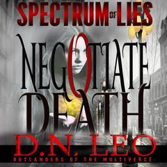 Negotiate Death by D. N. Leo