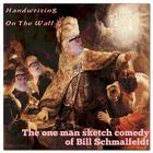 Handwriting on the Wall by Bill Schmalfeldt