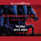 Armageddon: The Cosmic Battle of the Ages by Tim LaHaye, Jerry B. Jenkins
